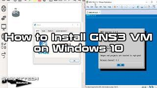 ✅ How to Install GNS3 VM on Windows 10 | GNS3 VM 2 1 5/6/7/8/9/10/11 Setup  | SYSNETTECH Solutions
