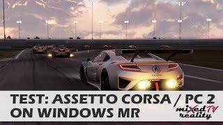 Can You Play Assetto Corsa / Project Cars 2 On Windows Mixed Reality  Headsets?