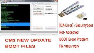 CM2 Security Boot_Not Acceped Problem Solution 1000% WORK part 2