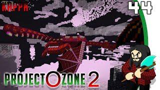 [Minecraft] Project Ozone 2 Reloaded Kappa mode #44 - Chaos Guardian