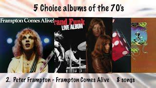 Choice Albums of the 70s - Frampton Comes Alive (1976)