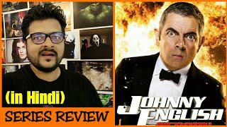 Johnny English 1 2 3 Film Series Review Johnny English Strikes Again Movie Review