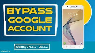 BYPASS GOOGLE ACCOUNT SAMSUNG GALAXY J7 Prime | J5 Prime Android 8 Oreo  Android 7 Nougat