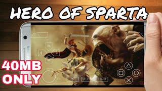 (40MB) HERO OF SPARTA PPSSPP HIGHLY COMPRESSED   ANDROID