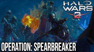 HALO WARS 2 - Operation: SPEARBREAKER Part 1 [Campaign DLC]